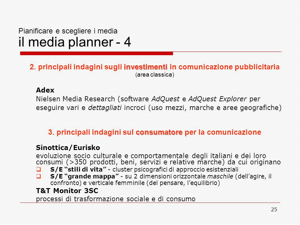 Pianificare e scegliere i media il media planner - 4