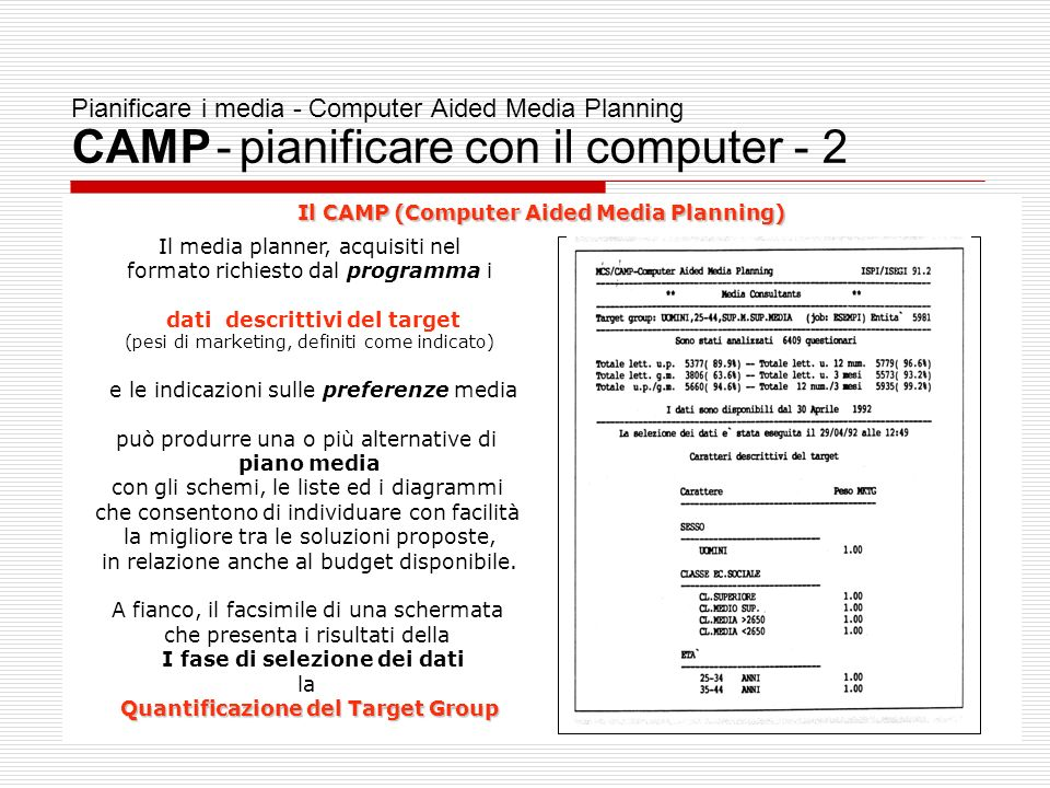 Pianificare i media - Computer Aided Media Planning CAMP - pianificare con il computer - 2