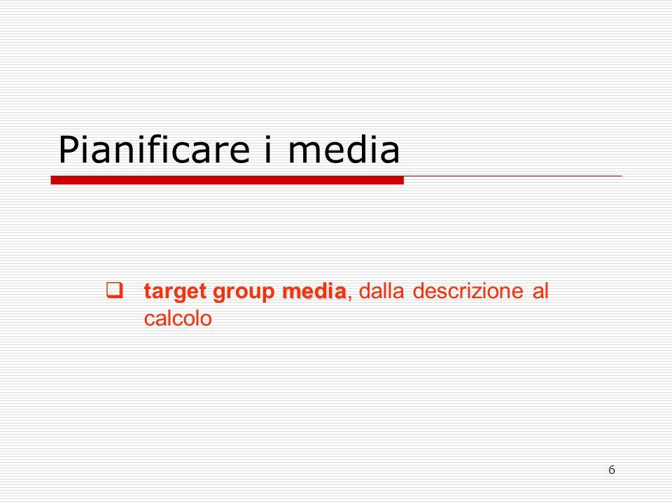 target group media, dalla descrizione al calcolo