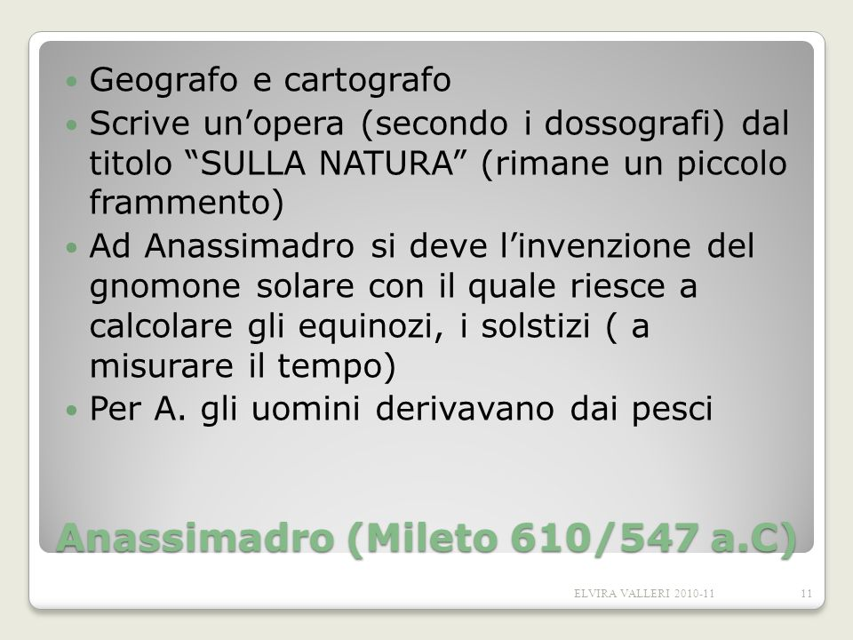 Anassimadro (Mileto 610/547 a.C)