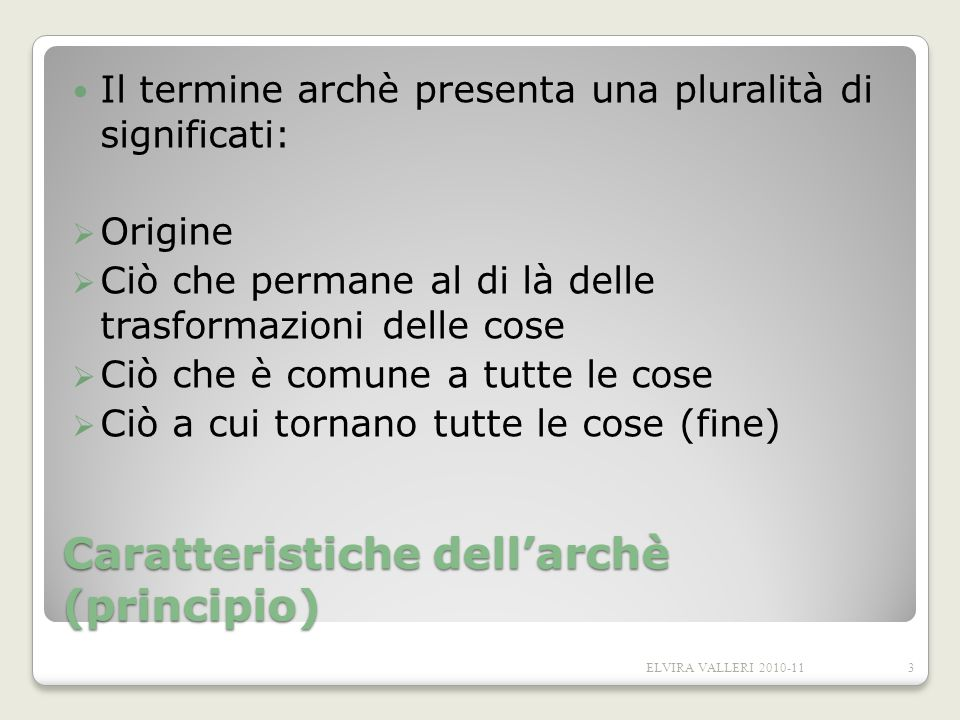 Caratteristiche dell'archè (principio)