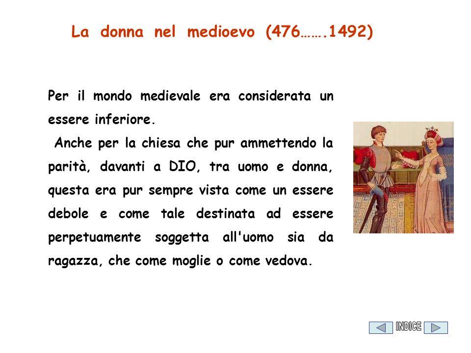 La donna nel medioevo (476…….1492)