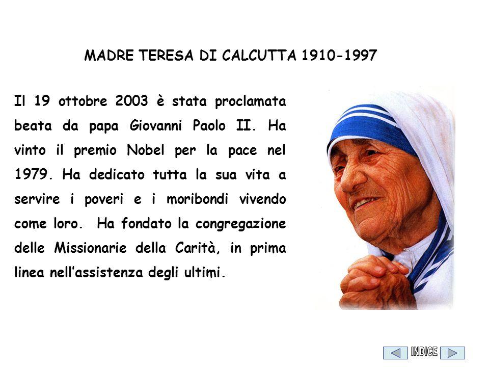 MADRE TERESA DI CALCUTTA 1910-1997