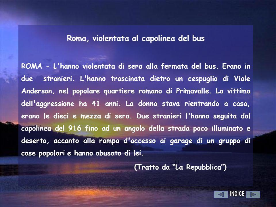 Roma, violentata al capolinea del bus