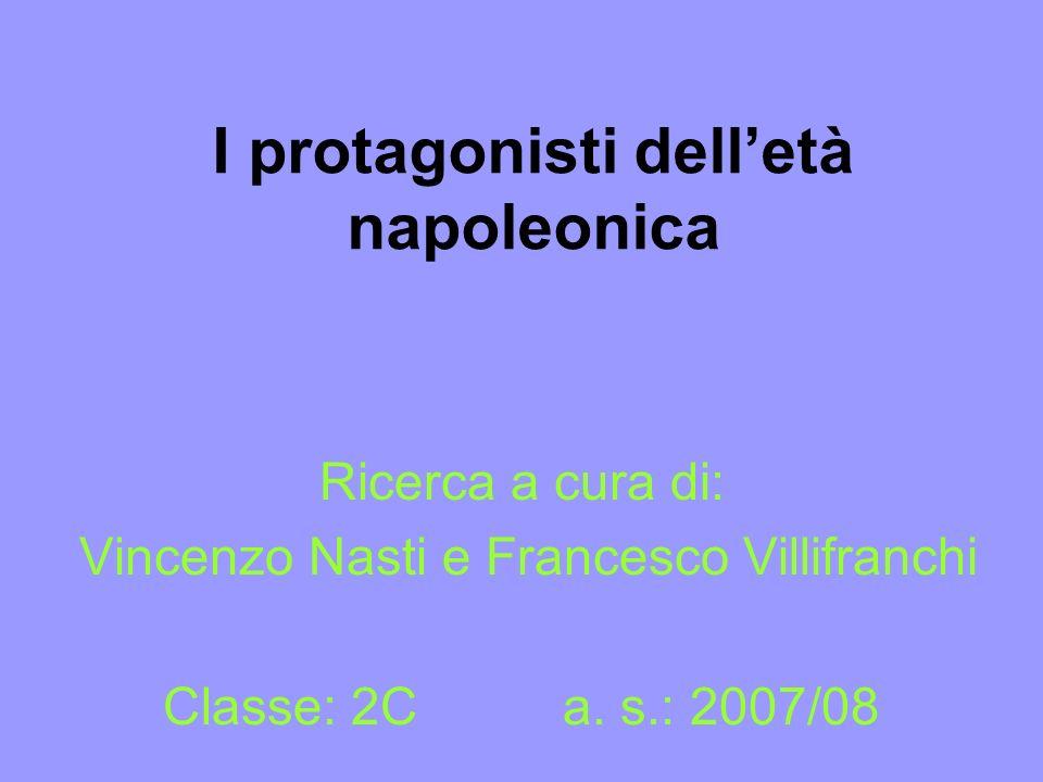 I protagonisti dell'età napoleonica