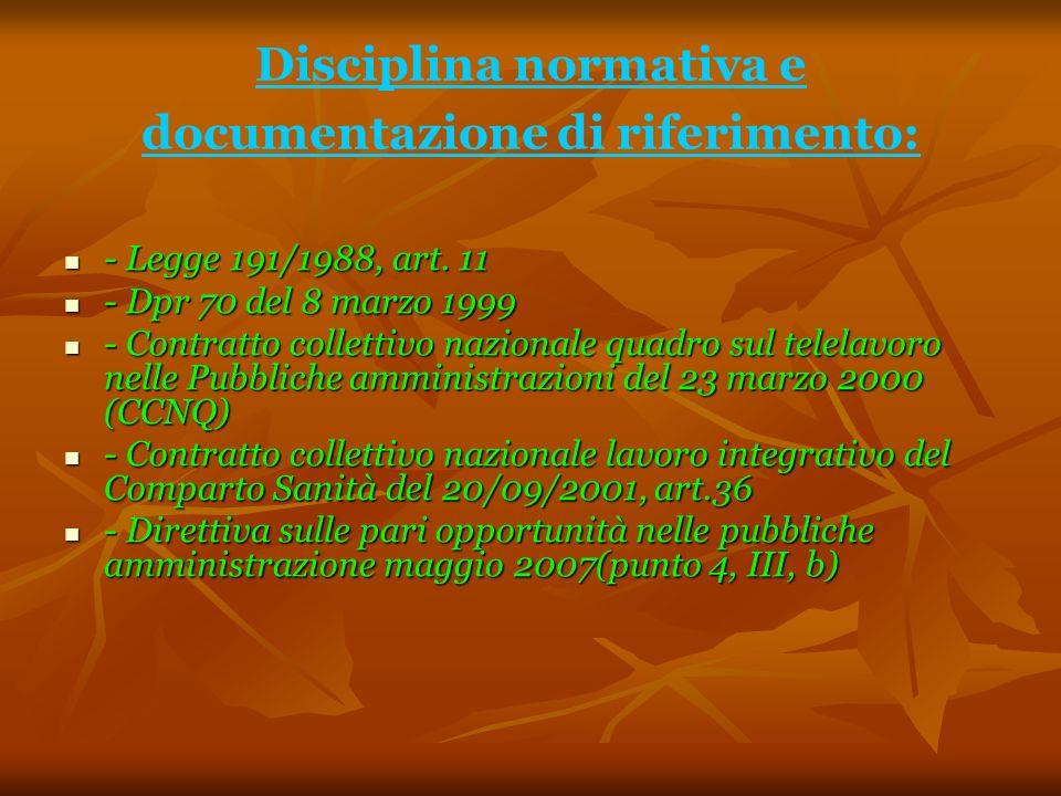 Disciplina normativa e documentazione di riferimento: