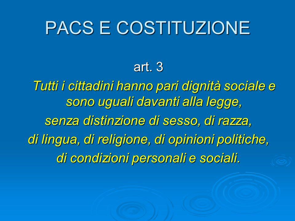 PACS E COSTITUZIONE art. 3