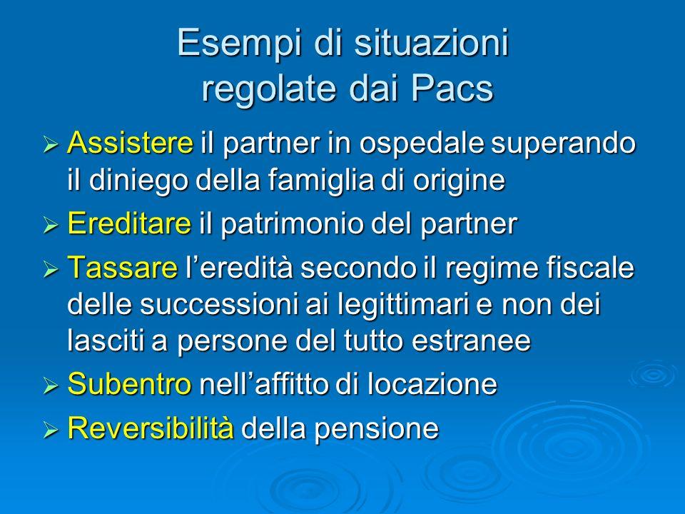 Esempi di situazioni regolate dai Pacs