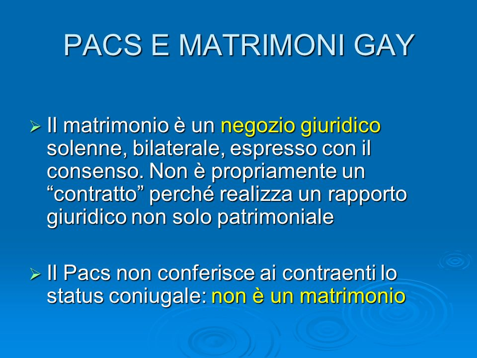 PACS E MATRIMONI GAY