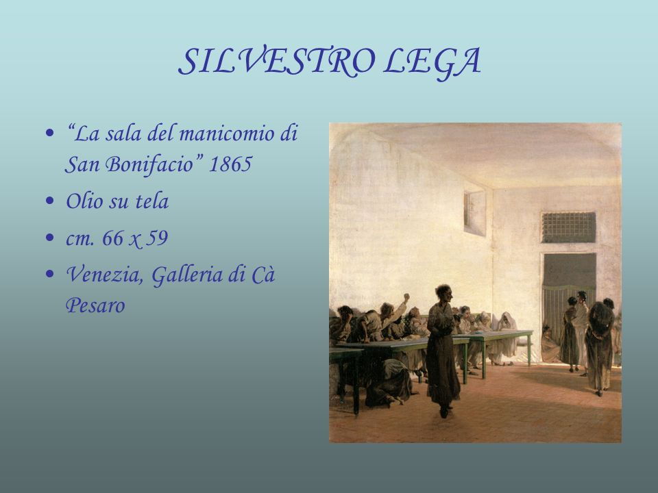 SILVESTRO LEGA La sala del manicomio di San Bonifacio 1865