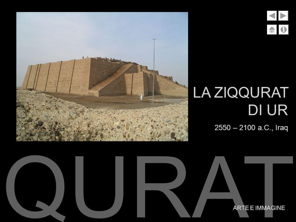 LA ZIQQURAT DI UR 2550 – 2100 a.C., Iraq ZIQQURAT ARTE E IMMAGINE