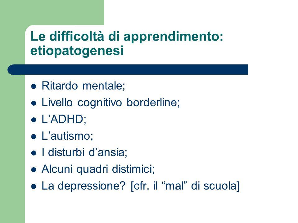 Le difficoltà di apprendimento: etiopatogenesi