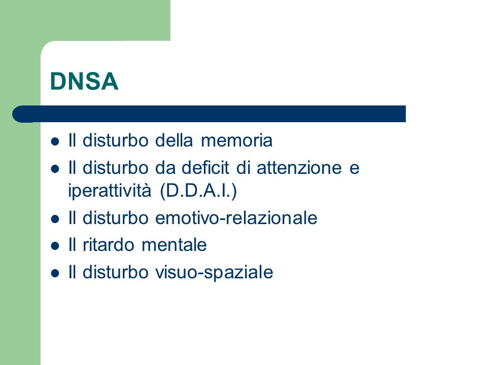 DNSA Il disturbo della memoria