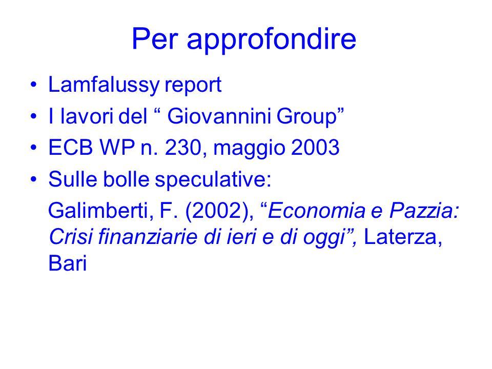 Per approfondire Lamfalussy report I lavori del Giovannini Group
