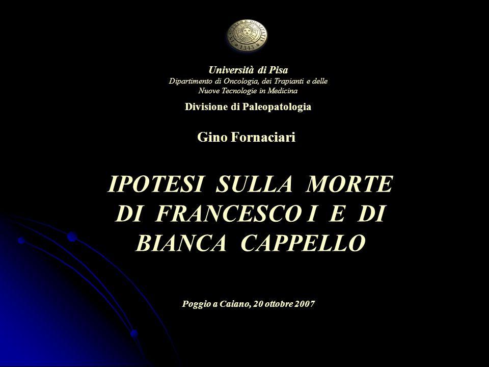 IPOTESI SULLA MORTE DI FRANCESCO I E DI BIANCA CAPPELLO