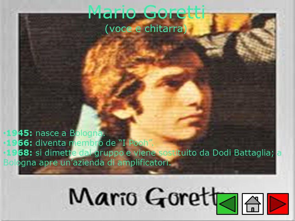 Mario Goretti (voce e chitarra)