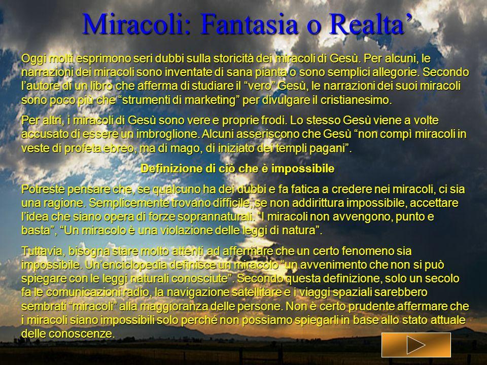 Miracoli: Fantasia o Realta'