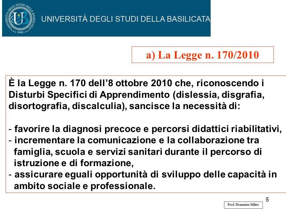 a) La Legge n. 170/2010