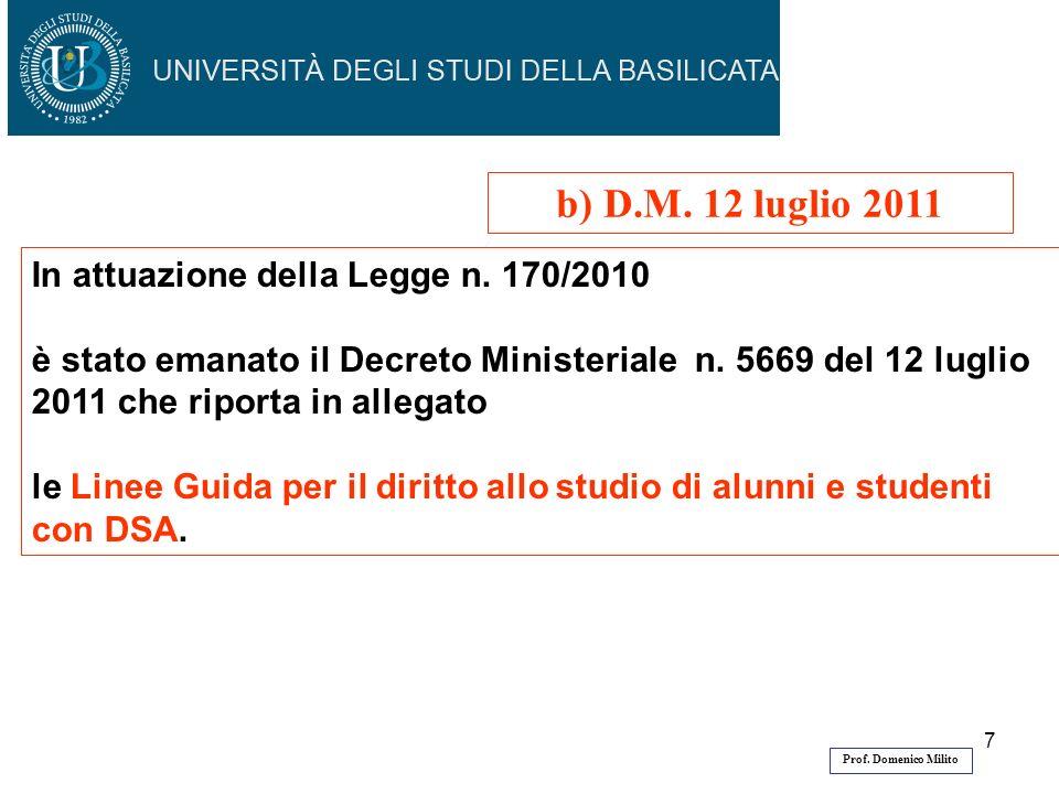 b) D.M. 12 luglio 2011 In attuazione della Legge n. 170/2010