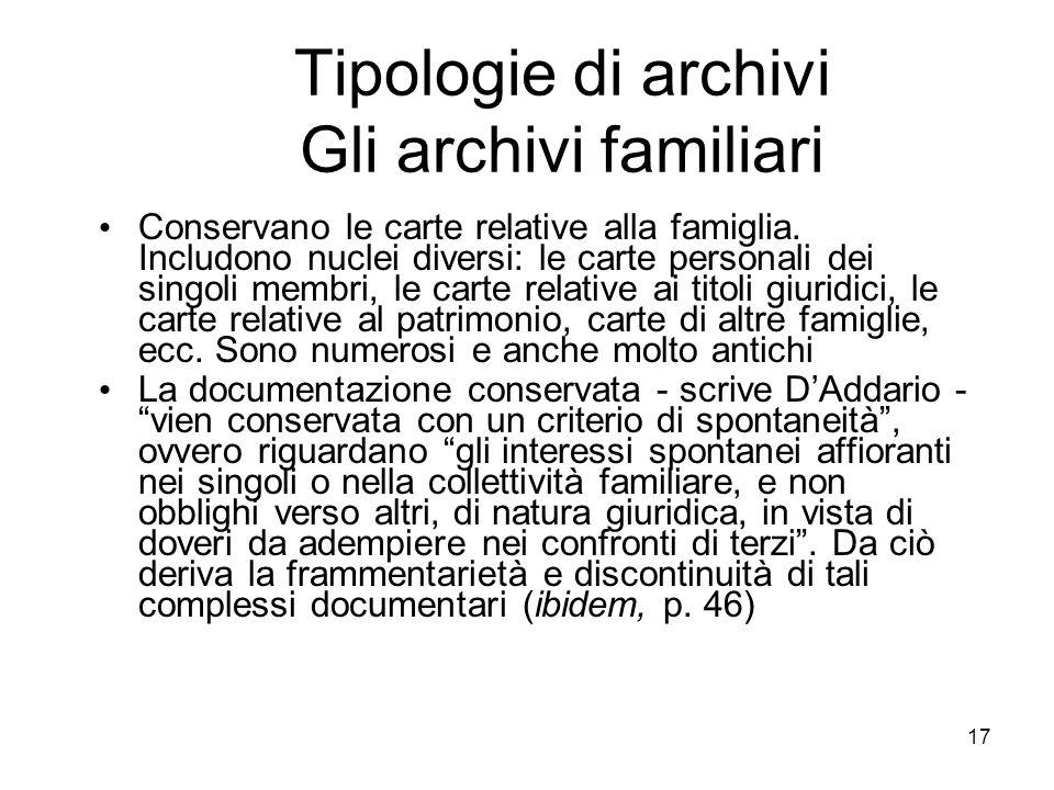 Tipologie di archivi Gli archivi familiari