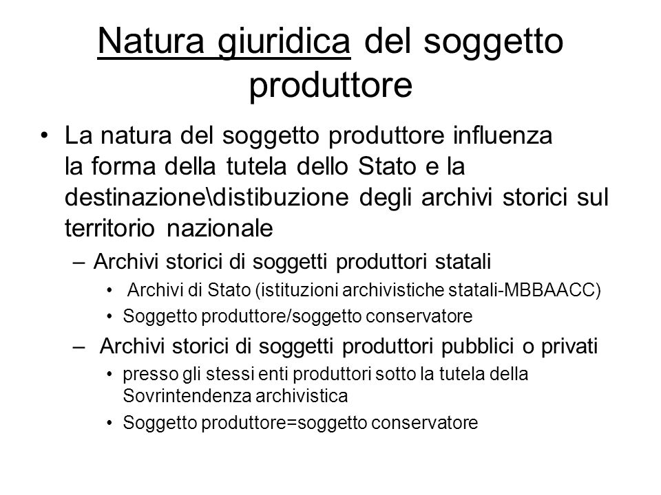 Natura giuridica del soggetto produttore