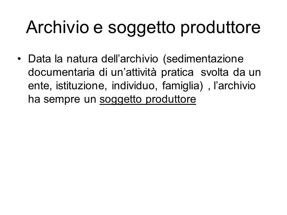 Archivio e soggetto produttore