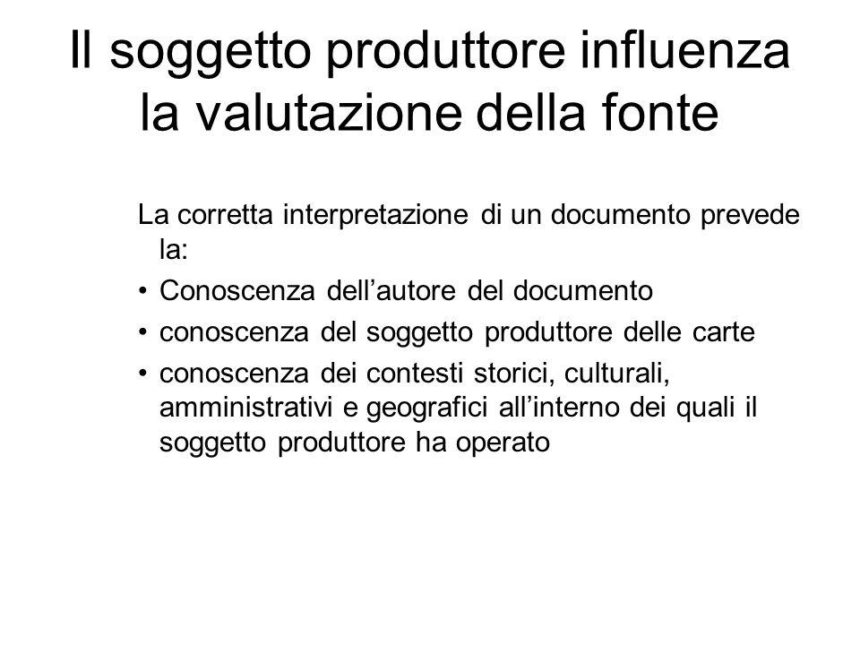 Il soggetto produttore influenza la valutazione della fonte