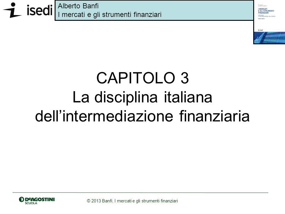 CAPITOLO 3 La disciplina italiana dell'intermediazione finanziaria