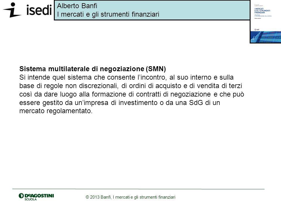 Sistema multilaterale di negoziazione (SMN)