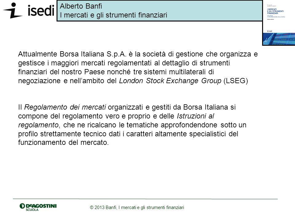 Attualmente Borsa Italiana S. p. A