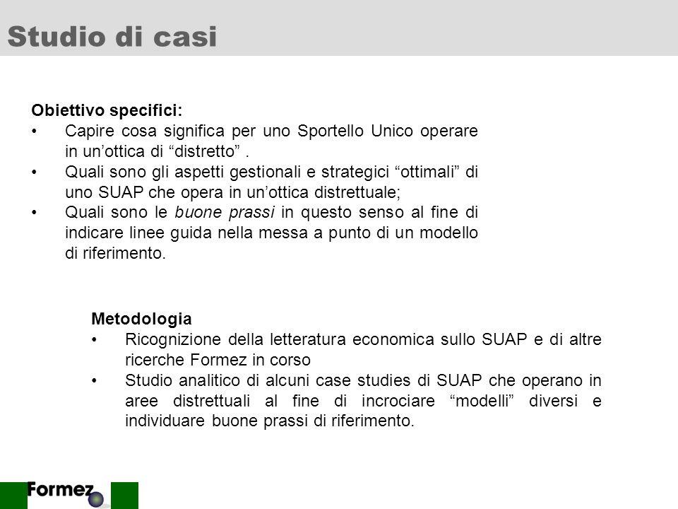 Studio di casi Obiettivo specifici: