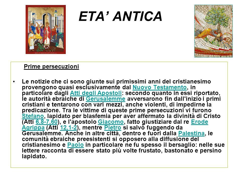 ETA' ANTICA Prime persecuzioni
