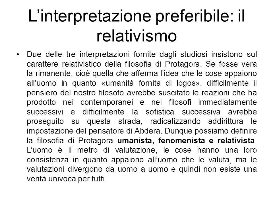 L'interpretazione preferibile: il relativismo