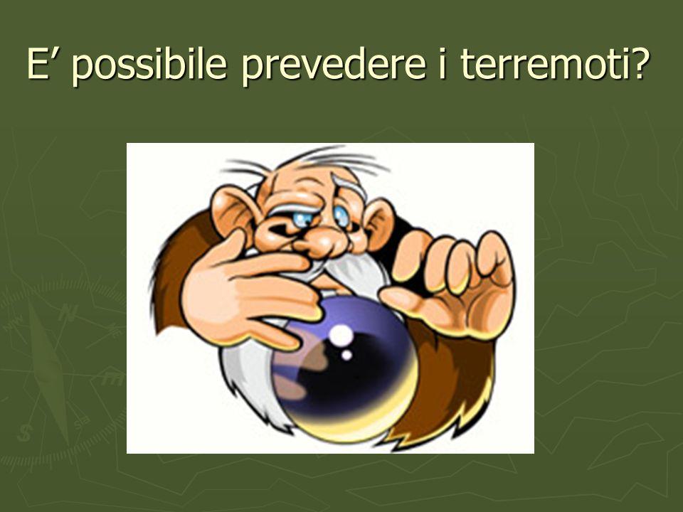 E' possibile prevedere i terremoti