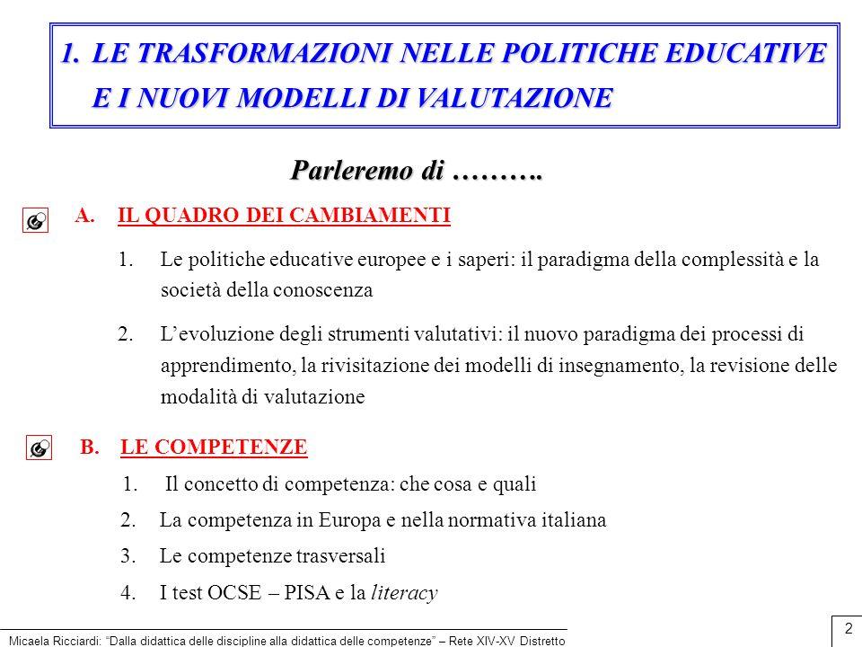 LE TRASFORMAZIONI NELLE POLITICHE EDUCATIVE E I NUOVI MODELLI DI VALUTAZIONE