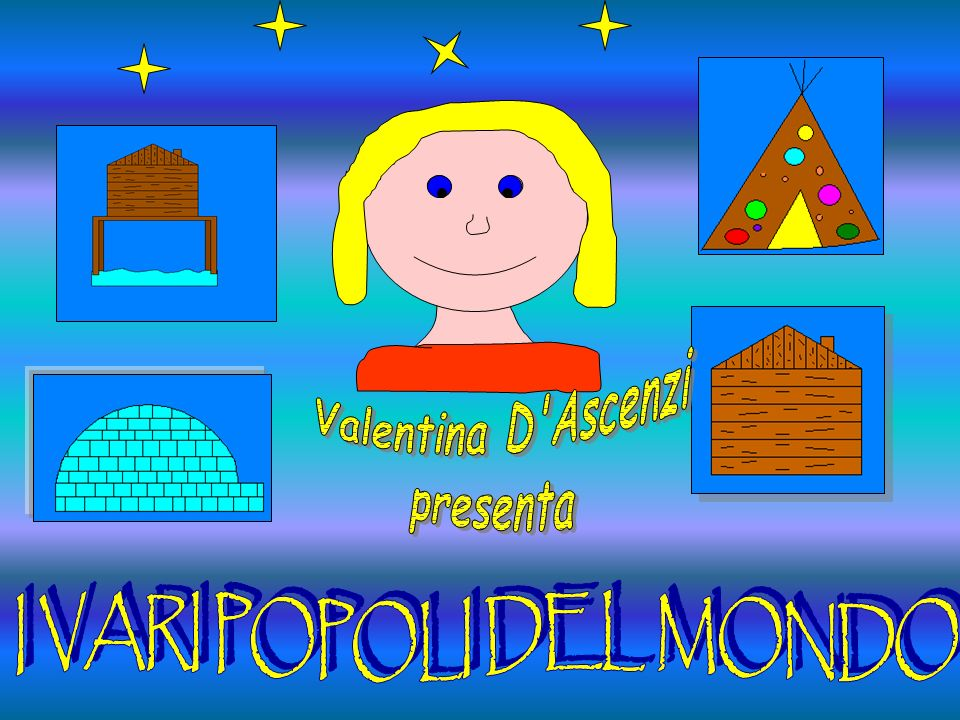 Valentina D Ascenzi presenta I VARI POPOLI DEL MONDO