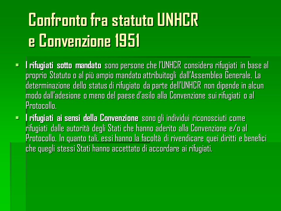 Confronto fra statuto UNHCR e Convenzione 1951