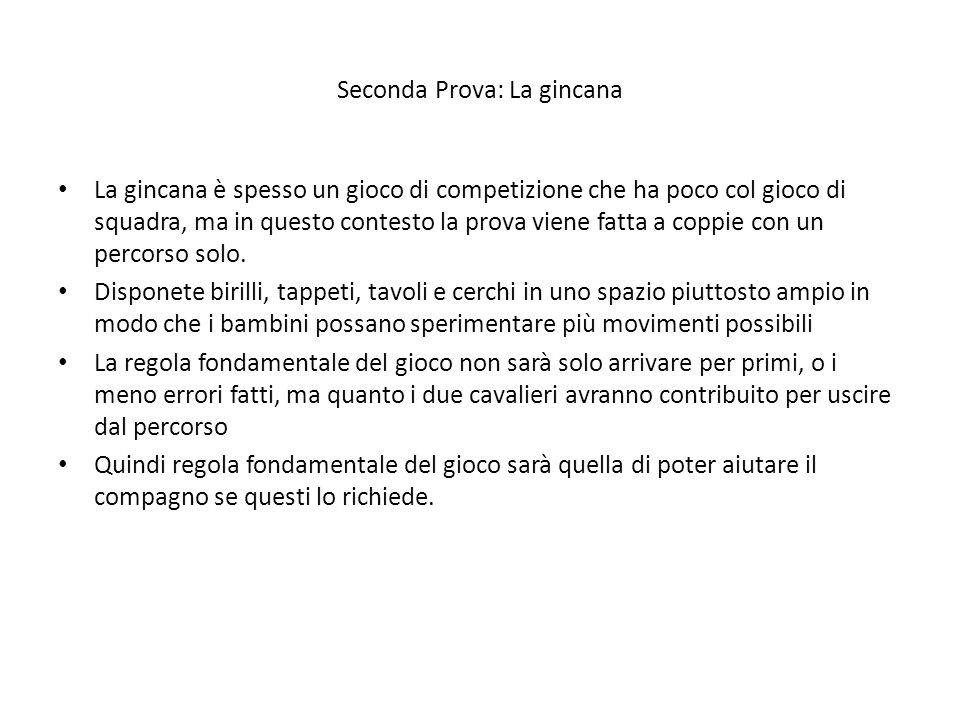 Seconda Prova: La gincana