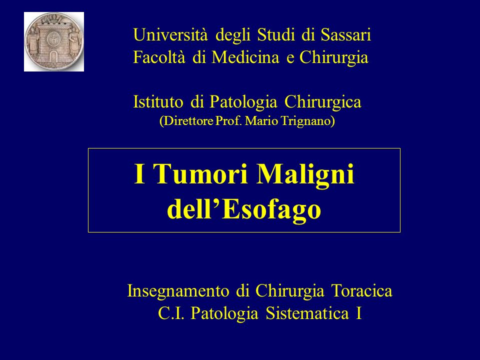 I Tumori Maligni dell'Esofago