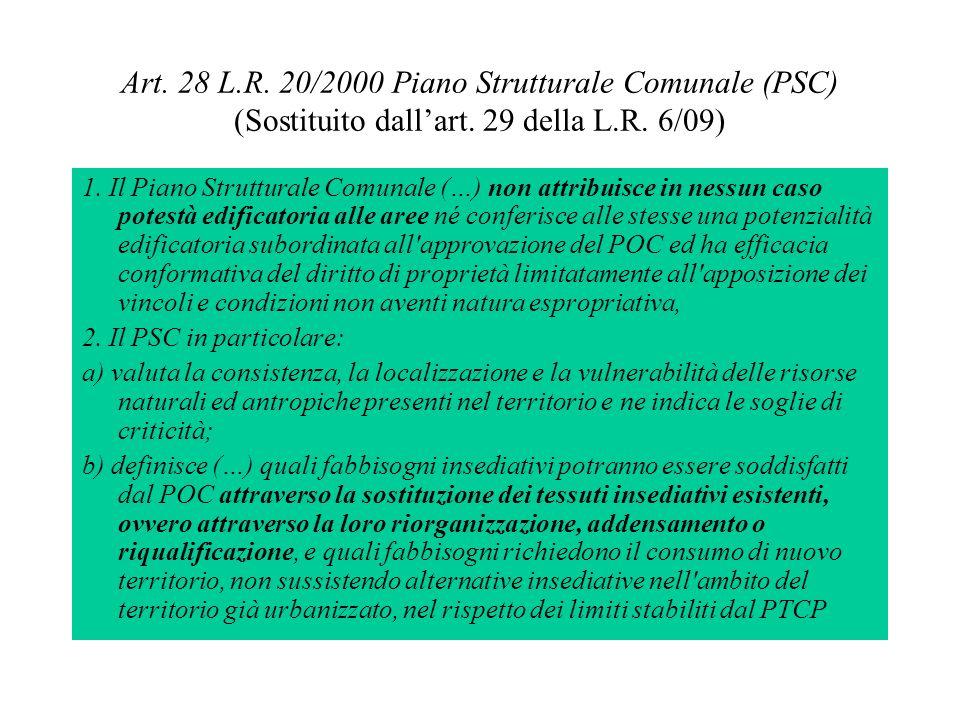 Art. 28 L.R. 20/2000 Piano Strutturale Comunale (PSC) (Sostituito dall'art. 29 della L.R. 6/09)