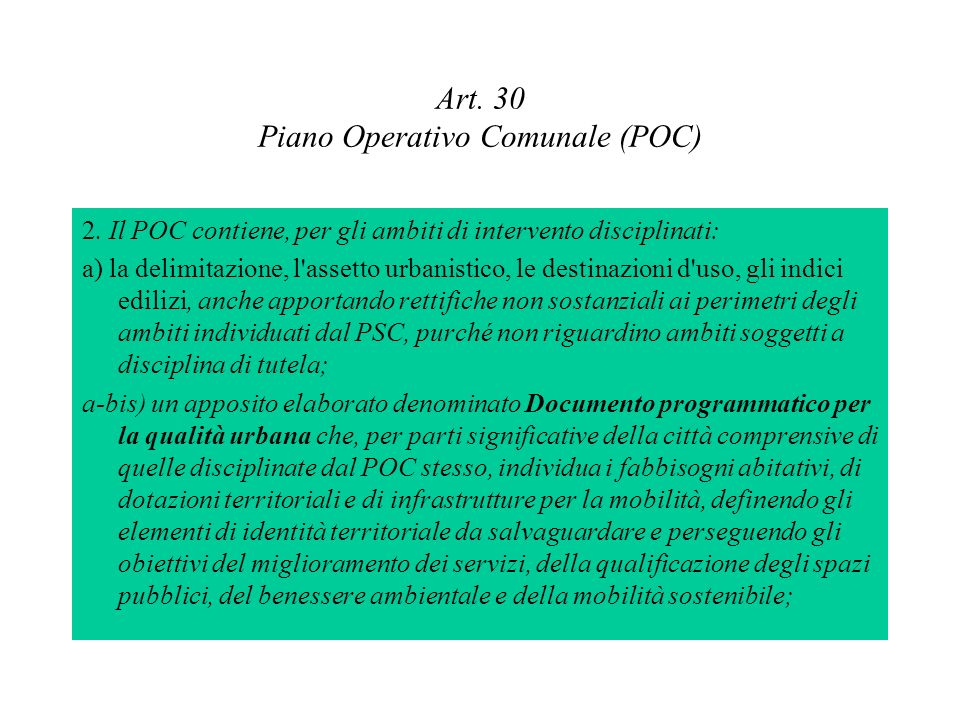 Art. 30 Piano Operativo Comunale (POC)