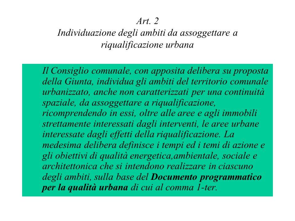Art. 2 Individuazione degli ambiti da assoggettare a riqualificazione urbana