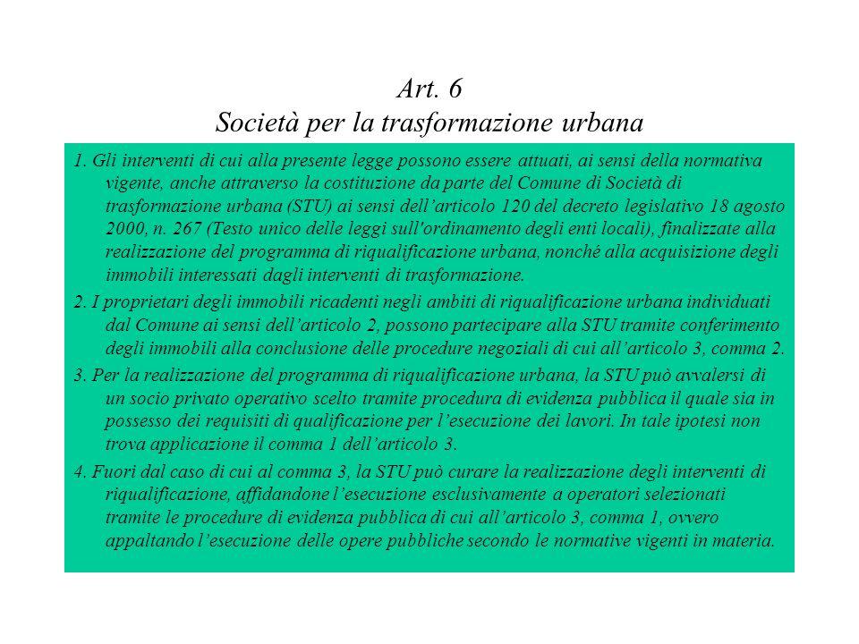 Art. 6 Società per la trasformazione urbana