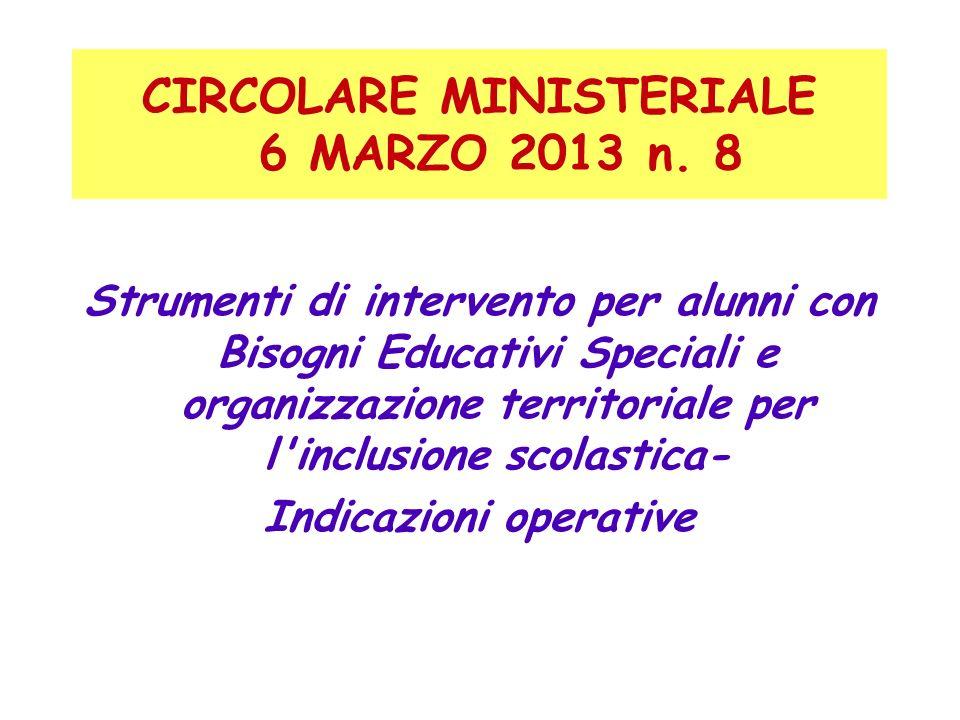 CIRCOLARE MINISTERIALE 6 MARZO 2013 n. 8