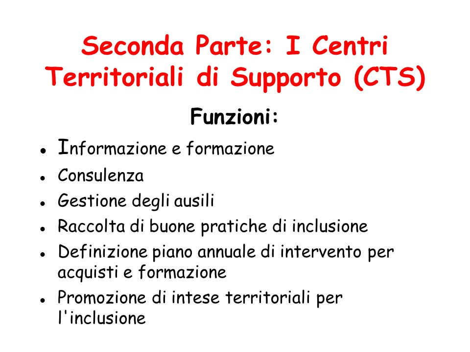 Seconda Parte: I Centri Territoriali di Supporto (CTS)