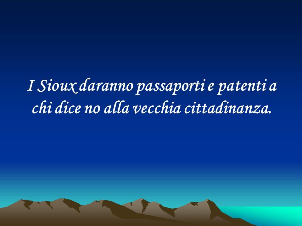 I Sioux daranno passaporti e patenti a chi dice no alla vecchia cittadinanza.