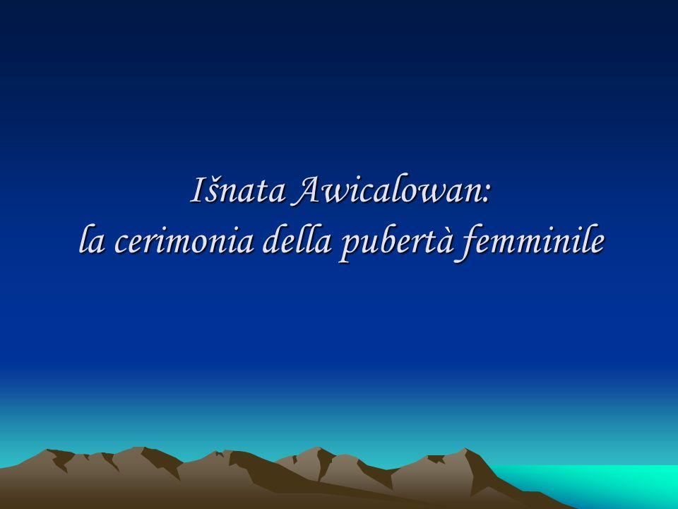 Išnata Awicalowan: la cerimonia della pubertà femminile