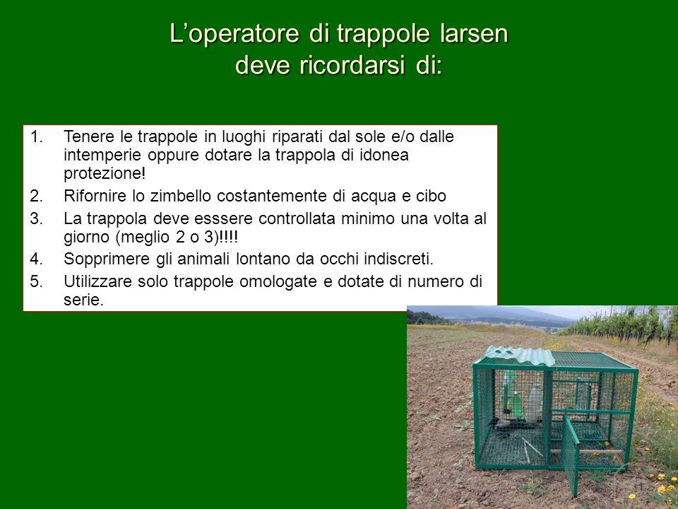 L'operatore di trappole larsen