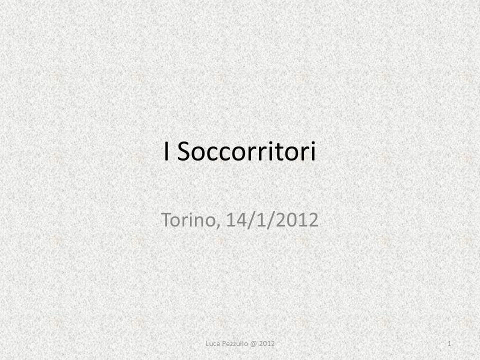 I Soccorritori Torino, 14/1/2012 Luca Pezzullo @ 2012