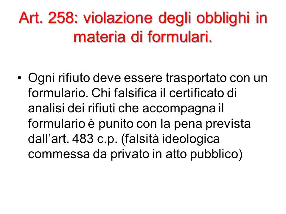 Art. 258: violazione degli obblighi in materia di formulari.